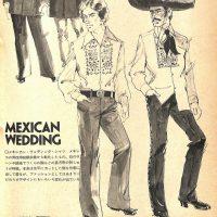 フォークロア・ファション図鑑・MEXICAN WEDDING:メンズモード事典 男の身だしなみ百科